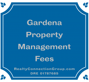 gardena property management fees