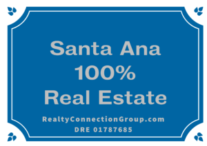 santa ana 100% real estate