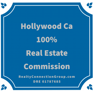 hollywood ca 100% real estate commission