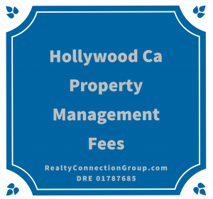 hollywood ca property management fees