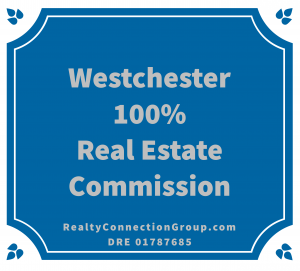 westchester 100% real estate commission