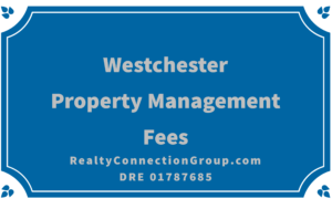 westchester property management fees